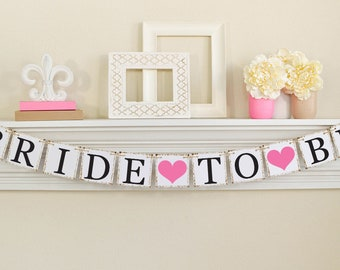 Bride To Be Banner - Bride To Be - Bridal Shower Decorations - Bridal Shower Banners - Bachelorette Party -Navy- CUSTOMIZE YOUR COLORS