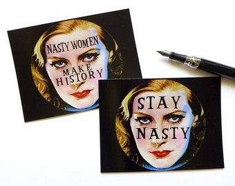 Nasty Woman Political Postcard, Nasty Woman Card, Cards for Feminists, Stay Nasty Women Make History