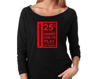 Slouchy Sweatshirt, 80s Video Game Sweatshirt, Insert Coin, Arcade Funny Sweater, Lightweight 3/4 Sleeve Raw Edge Raglan, Ringspun Cotton