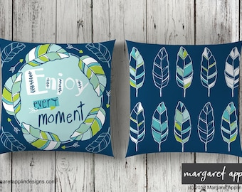 "ENJOY EVERY MOMENT- Pillow Cover 18"" x 18"" - Color: Seaglass"