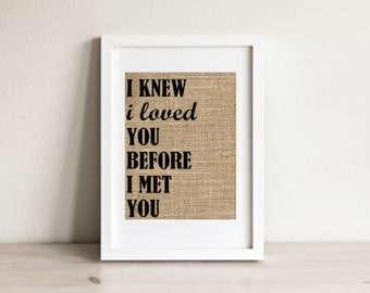 I Knew I Loved You Before I Met You Sign, We Knew We Loved You Wall Art, Nursery Wall Art, Nursery Decor, Nursery Sign, Baby Shower Gift