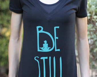 Be Still - VNECK - Women's Yoga Shirt - Yoga Shirt - Yoga Top - Yoga Clothes - Women's Yoga Tops - Women's Yoga Clothes - Yoga Gift