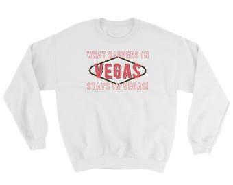 What Happens in Vegas stays in Vegas Sweatshirt, viva las vegas, las vegas sweater, las vegas sweatshirt las vegas jumper las vegas pullover