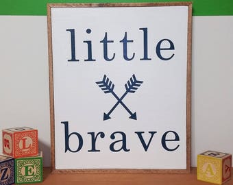 Little and Brave, nursery and bedroom wooden sign