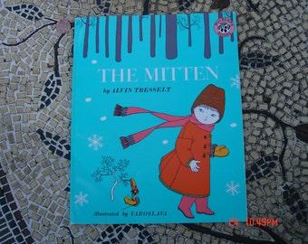 The Mitten by Alvin Tresselt - Illustrations by Yaroslava - Paper back