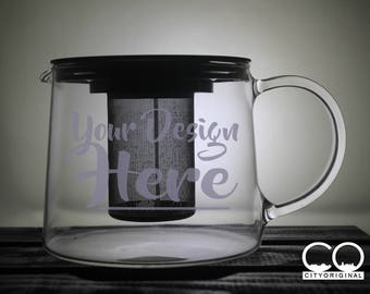 Custom Tea Infuser - Teapot - Personalized Glass - Etched - Your Design - Logo - Tea Time - Gift Ideas - Gifts for Him - Gifts for Her