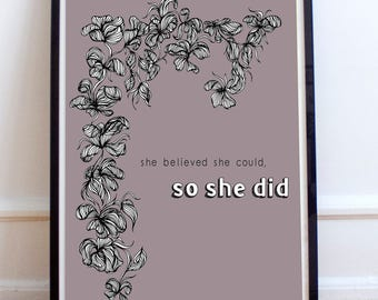 She Believed She Could So She Did Poster