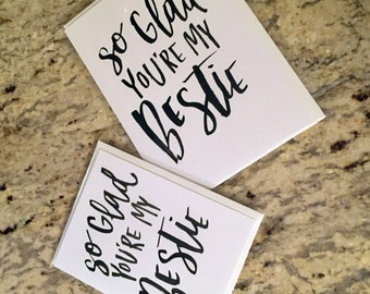 So Glad You're My Bestie -- prints or cards