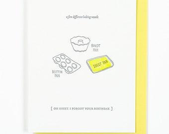 Oh Sheet I Forgot Your Birthday card