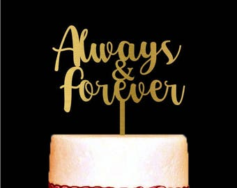 Always and Forever Cake Topper, Bridal Shower Cake Topper, Gold Cake Topper, Rustic Wedding Cake Topper, Customized Wedding Cake Decorations