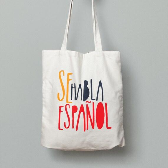 """Spanish Bag """"Se habla español"""""""