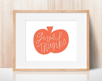 Thanksgiving wall art // 8x10 print // Give Thanks printable // Thanksgiving printable // Pumpkin printable // Thanksgiving quote