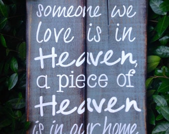 Wood Sign, Reclaimed Wood Sign, Heaven in our Home