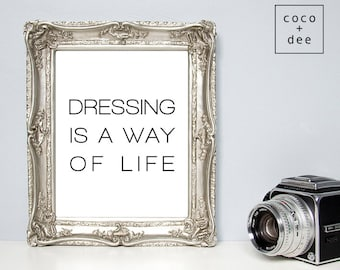 Black, White, Typography, Dressing quote, Fashion quote, Gifts for Girls, Typography, Wall art, Word Art, Posters and prints, fashion
