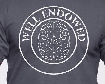Well Endowed Brain T-Shirt