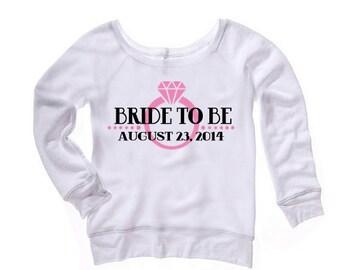 Bride to Be Off the Shoulder Sweatshirt, personalized bride sweatshirt, Honeymoon sweatshirt, bridal lingerie gift idea, bridal shower gift