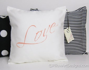 Love Pillow Cover Hand Painted Rosy Peach and Cream 14 X 14 Made in Canada