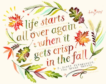 Fall Print | Inspirational Wall Art | Autumn Quote | Watercolor Quote | Lettering | Katie Daisy | 8x10 | 11x14