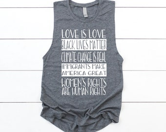 Love is Love Black Lives Matter Climate Change is Real Women's Muscle Boyfriend Tank Top shirt protest equality feminist feminism resist