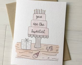 You are the Sweetest - sweet birthday card, cute birthday card, happy birthday card, handmade card, friend birthday card, birthday cake card