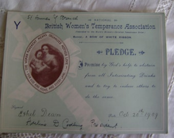 British Women's Temperance Association Pledge signed Oct. 20th 1909 by Ethel Dean and President Adeline Codling, in lovely old card box .