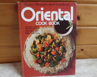 1977 Oriental Cook Book, Better Homes and Gardens Vintage Cookbook, Chinese, Japanese, Korean