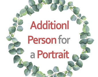 Additional person for a Custom Portrait