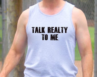 Talk Realty to Me Trademarked Men's Tank