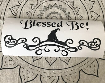 Blessed Be! Vinyl decal