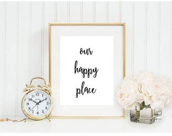 Our Happy Place Home Printable