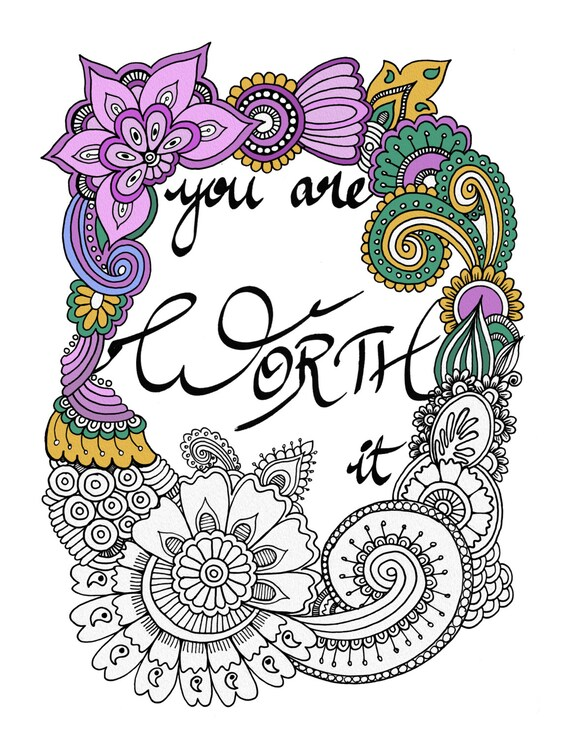 You Are Worth It Printable Quotes DIY Cards Scrapbooking Supply Coloring Pages For Adults Zentangle Motivational Quote From SmilyshuArt On