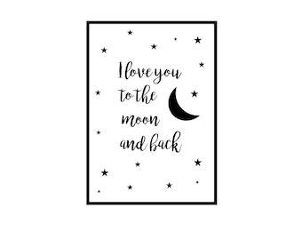 Moon and Back Print, Love Quote, Wall Art