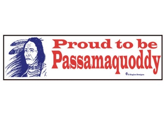 Proud to be Passamaquoddy