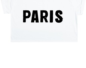 Paris Crop Top T Shirt Tee Womens Girl Funny Fun Tumblr Hipster Swag Grunge Kale Goth Punk Fashion Indie Boho City Slogan Style Chic Glam