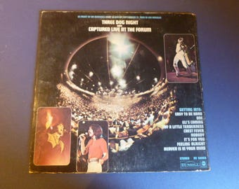 Three Dog Night Was Captured Live At The Forum Vinyl Record LP DS 50068 Dunhill ABC Records 1969