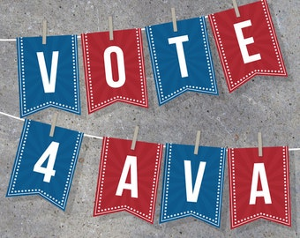 Election Campaign Banner – Instant Download Printable Files – Vote For Me Campaign – Alphabet Banner – Pennant – Bunting – Garland – Decor