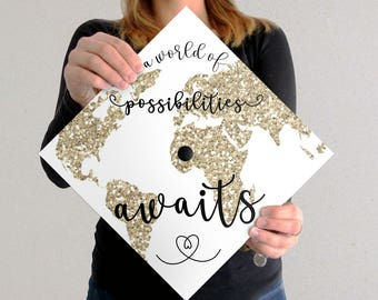 Graduation Cap Decal | DOWNLOAD ONLY | A World Of Possibilities Awaits | White Background