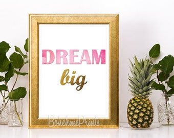 Dream Big Sign Typography Wall Art Inspirational Quote Print Inspirational Wall Art Printable Quote Pink and Gold Home Office Decor Wall Art