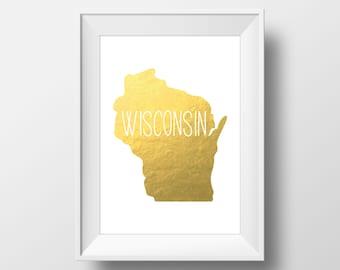 Wisconsin State Gold Foil Printable Art, Wisconsin Print, Wisconsin, Modern Art,