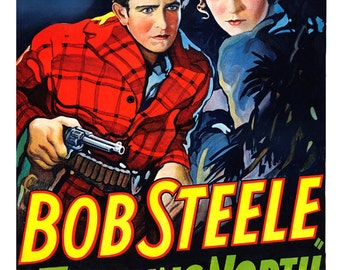 "Trailing North Bob Steele - Home Theater Media Room Decor - Classic Western Movie Poster Print  13""x19"" - Vintage Movie Poster -"