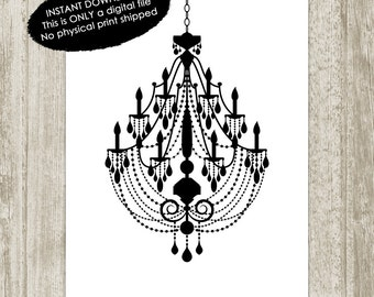 Chandelier Printable, Chandelier Poster, Black White Glamour Print, Chandelier Print, Chandelier Wall Art 8x10 11x14 16x20 Instant Download
