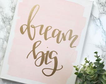 Dream big- 11x14 quote canvas, baby girl nursery, baby boy nursery, blush nursery, nursery decor, nursery decor girl, blush nursery decor