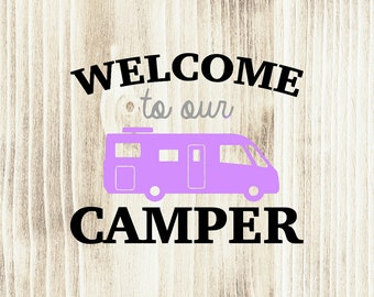 Welcome to Our Camper with Motorhome Trailer Wall Decal