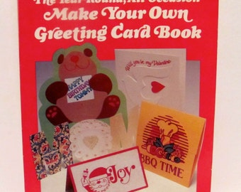 The Year-Round, All-Occasion Make Your Own Greeting Card Book
