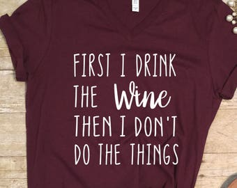 Wine Shirt Women, Wine Shirts, Wine Lover Gift, Gift for Wine Drinker, drinking shirt