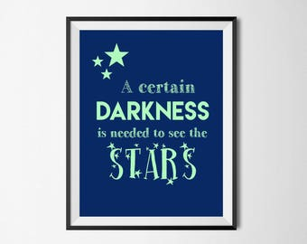 Darkness Is Needed to See the Stars, Miscarriage, Rainbow Baby Quote, Pregnant After Loss, Infertility, Grief, Hope, Nursery Print, IVF,Mint
