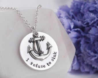 I refuse to sink necklace, I refuse to sink, anchor necklace, inspirational necklace, anchor jewelry, inspiration necklace, handstamped