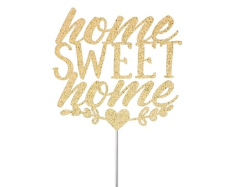 Welcome home cake topper, welcome home, home sweet home, party decorations, welcome back, house warming, house warming party, new home