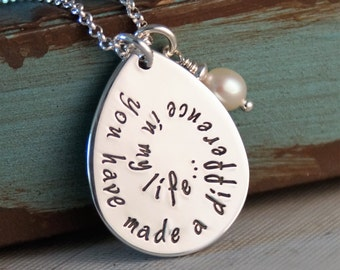Teacher appreciation Necklace - Hand Stamped - Personalized Jewelry - Deluxe Teacher Necklace You have made a difference