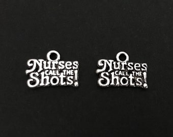 Nurses call the Shots Charm. Lot of 10 / 20 / 30 / 40 / 50 / 100 PCS  Nurse Pendants. Antique Silver Plated Nurse Charms. Craft Supplies